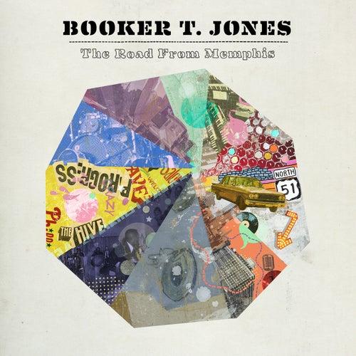 The Road From Memphis (Deluxe Edition) von Booker T. Jones