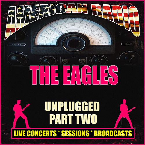 Unplugged - Part Two (Live) de Eagles