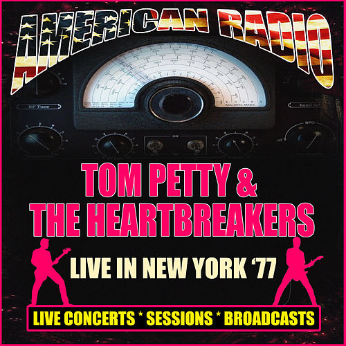 Live in New York '77 (Live) de Tom Petty