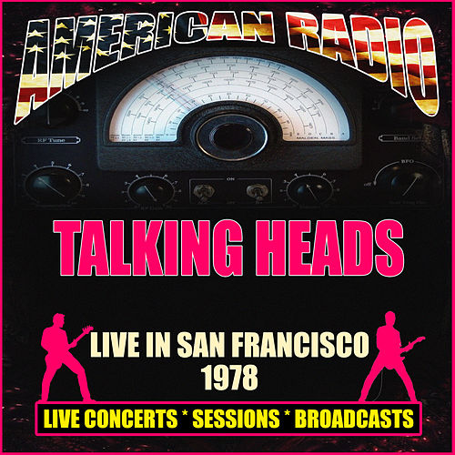 Live in San Francisco 1978 (Live) de Talking Heads