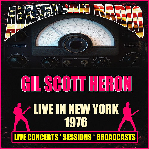 Live in New York 1976 (Live) by Gil Scott-Heron