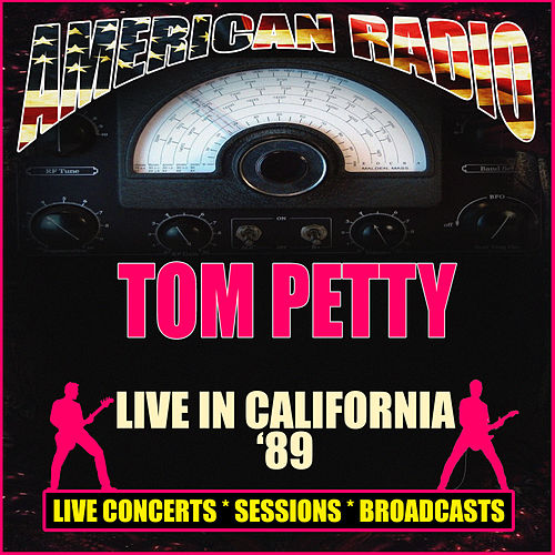 Live in California '89 (Live) by Tom Petty