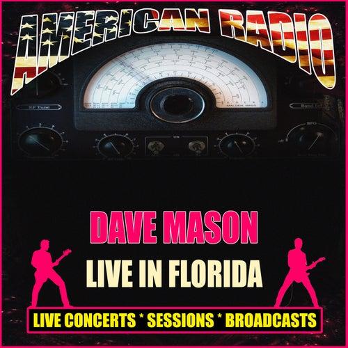 Live In Florida (Live) von Dave Mason
