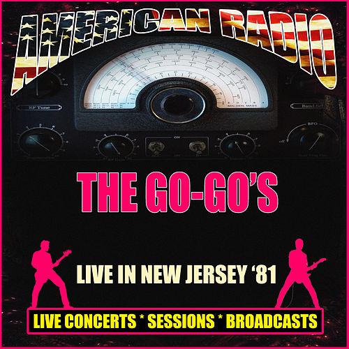 Live in New Jersey '81 (Live) von The Go-Go's
