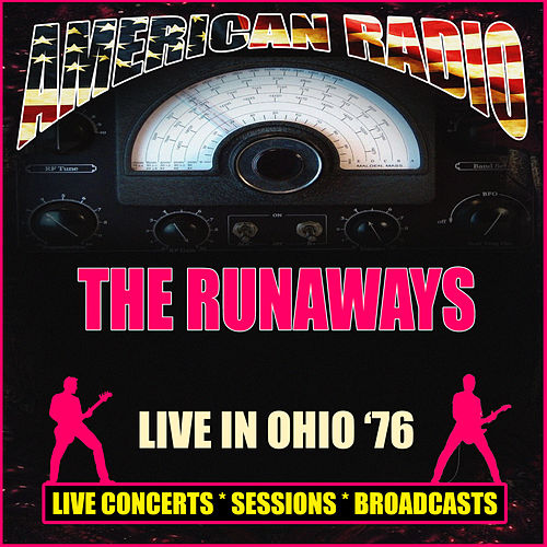 Live in Ohio '76 (Live) by The Runaways