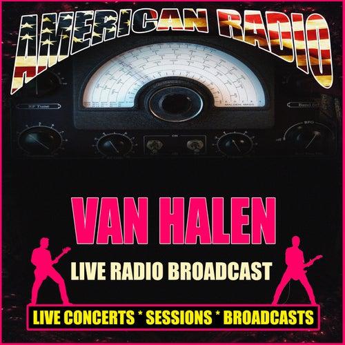 Live Radio Broadcast (Live) von Van Halen