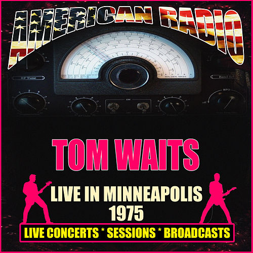Live in Minneapolis 1975 (Live) de Tom Waits