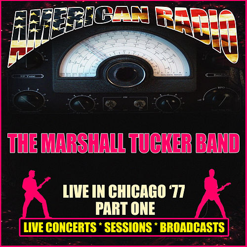 Live in Chicago '77 - Part One (Live) de The Marshall Tucker Band