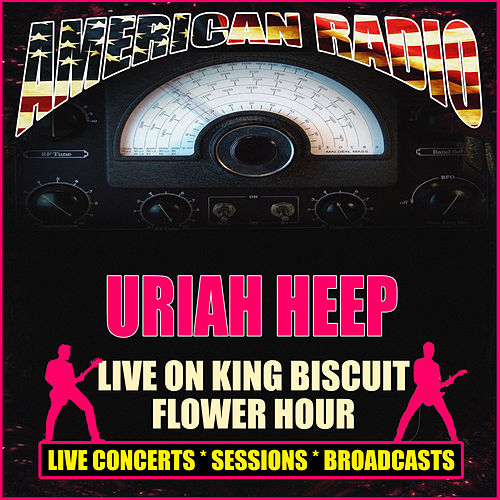 Live On King Biscuit Flower Hour (Live) de Uriah Heep