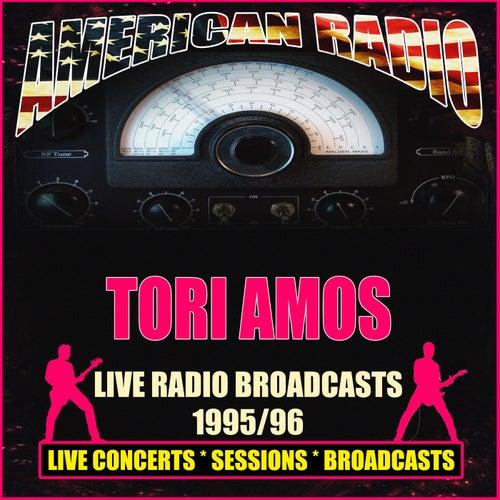 Live Radio Broadcasts 1995/96 (Live) von Tori Amos