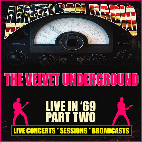 Live in '69 - Part Two (Live) von The Velvet Underground