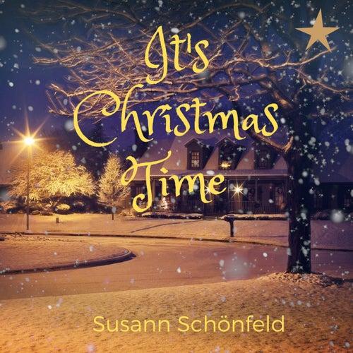 It's Christmas Time by Susann Schönfeld