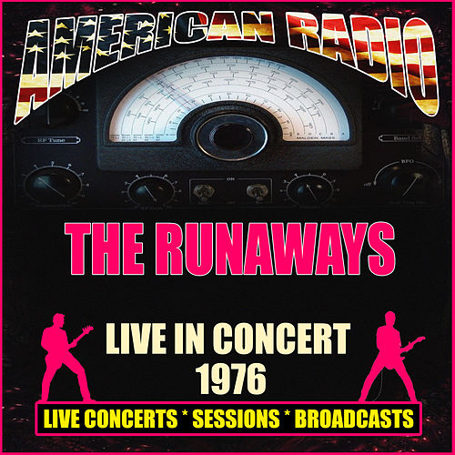 Live in Concert 1976 (Live) de The Runaways