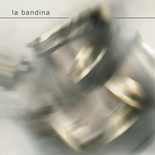 La Bandina by La Bandina