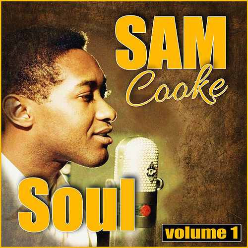 Sam Cooke Soul, Vol. 1 de Sam Cooke