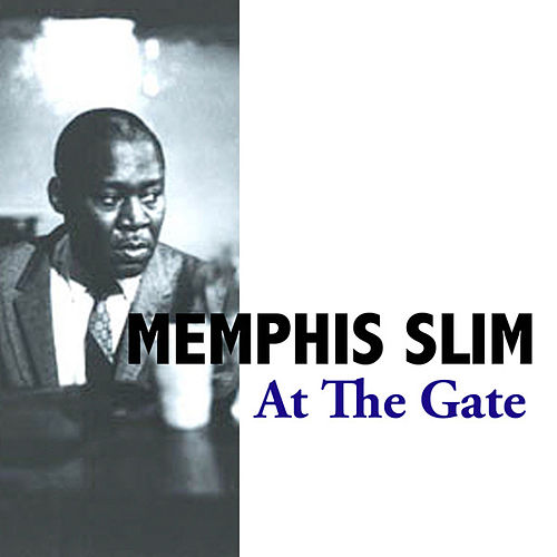 At the Gate von Memphis Slim