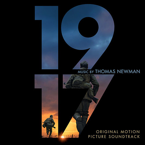 1917 (Original Motion Picture Soundtrack) by Thomas Newman