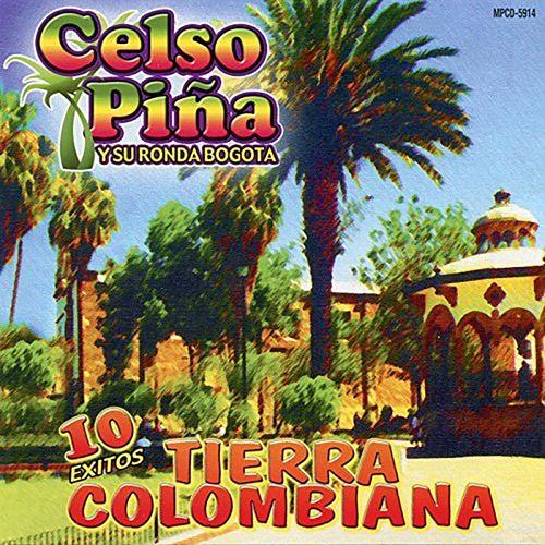 10 Exitos Tierra Colombiana de Celso Piña