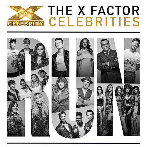 Run by The X Factor Celebrities 2019