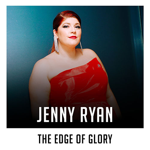 The Edge of Glory (X Factor Recording) von Jenny Ryan