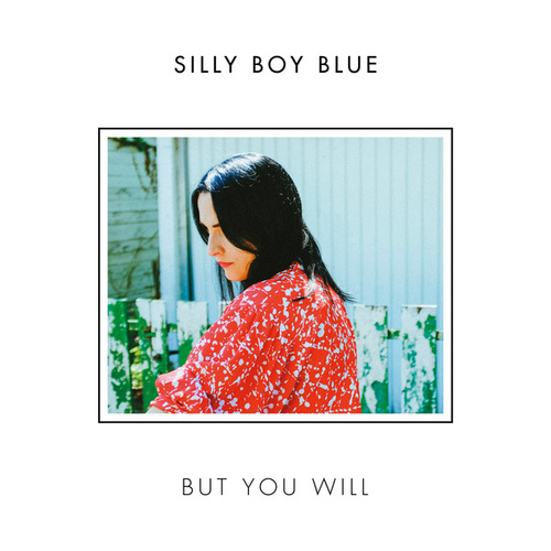 But You Will by Silly Boy Blue