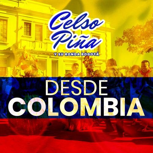 Desde Colombia de Celso Piña