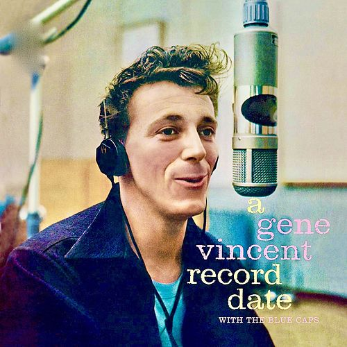 A Gene Vincent Record Date (Remastered) by Gene Vincent