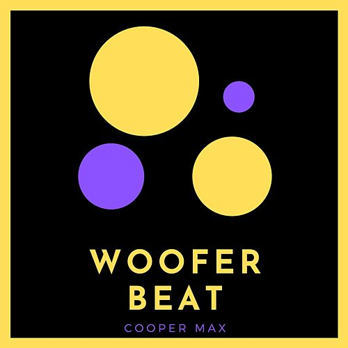Woofer Beat by Coper Max