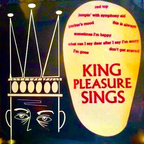 King Pleasure Sings (Remastered) by King Pleasure