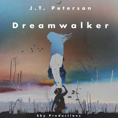 Dreamwalker de J.T. Peterson