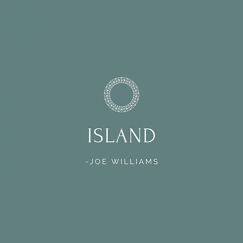 Island by Joe Williams
