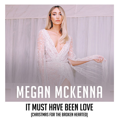 It Must Have Been Love de Megan McKenna
