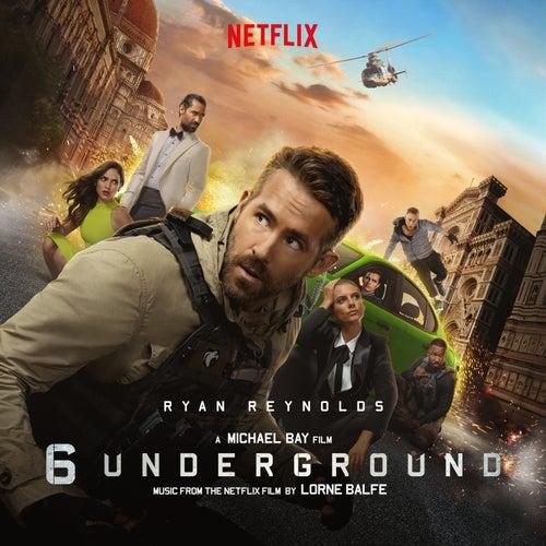 6 Underground (Music From the Netflix Film) by Lorne Balfe