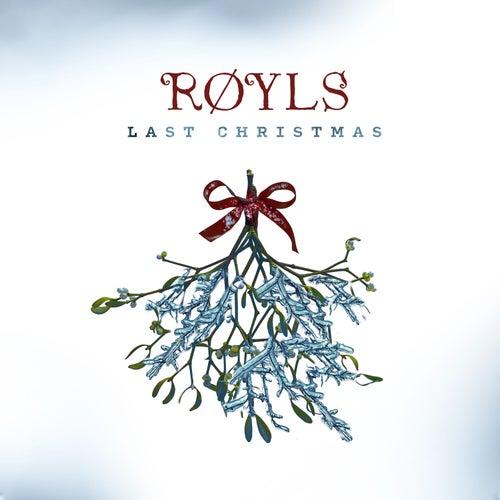 Last Christmas by Røyls