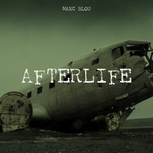 Afterlife von Marc Blou