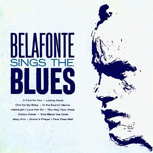 Belafonte Sings the Blues (Remastered) de Harry Belafonte