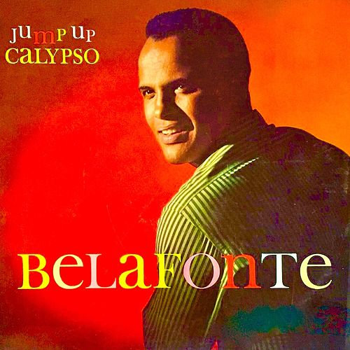 Jump Up Calypso (Remastered) de Harry Belafonte