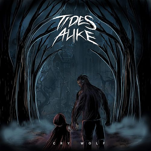 Cry Wolf by Tides Alike