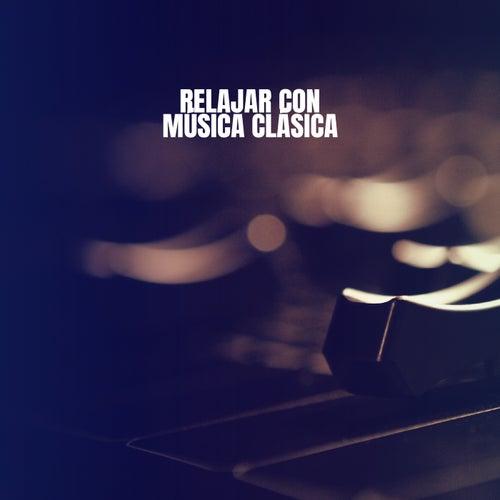 Relajar con Música Clásica by Instrumental