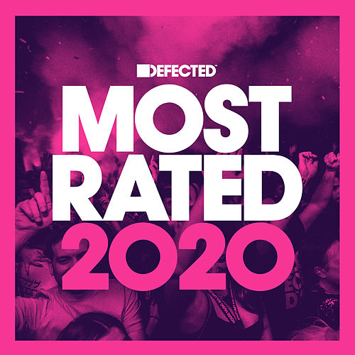 Defected Presents Most Rated 2020 (Mixed) by Various Artists