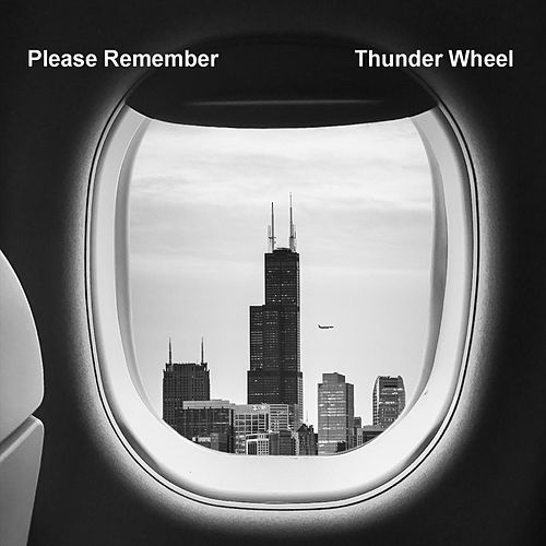 Please Remember by Thunderwheel