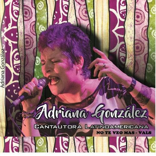 No Te Veo Mas by Adriana González