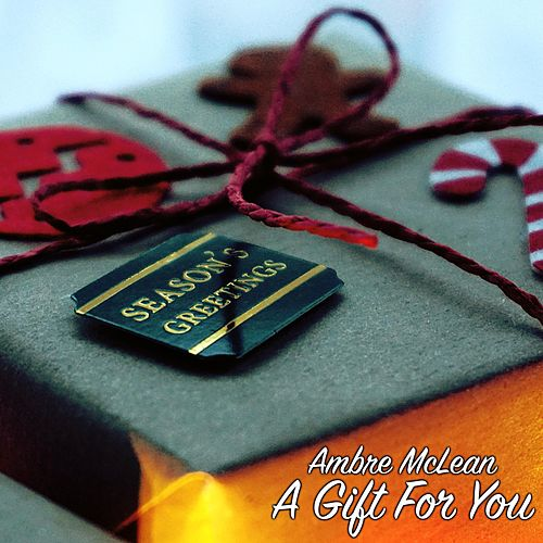 A Gift for You by Ambre Mclean
