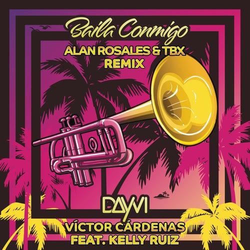 Baila Conmigo (Alan Rosales & TBX Remix) de Dayvi