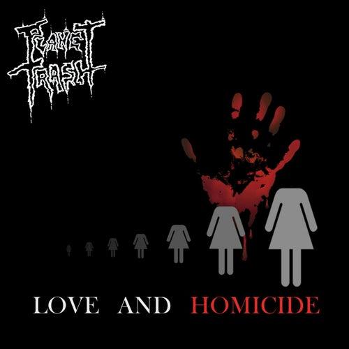 Love and Homicide de Planet Trash