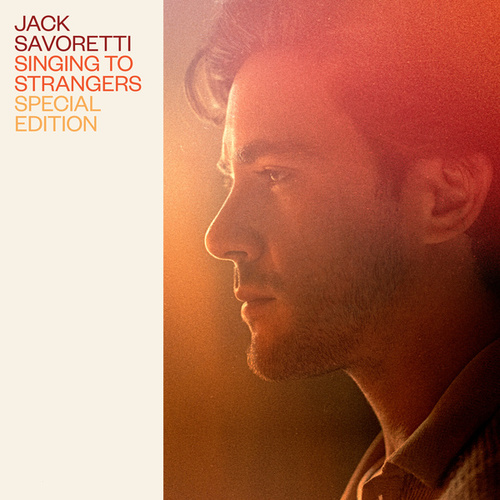 Singing to Strangers (Special Edition) von Jack Savoretti