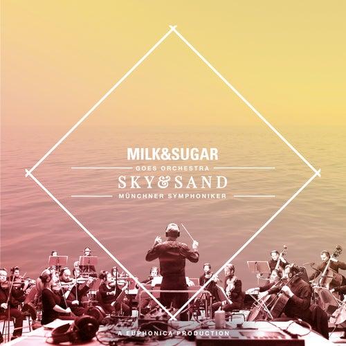 IBIZA SYMPHONICA - Sky and Sand by Milk & Sugar