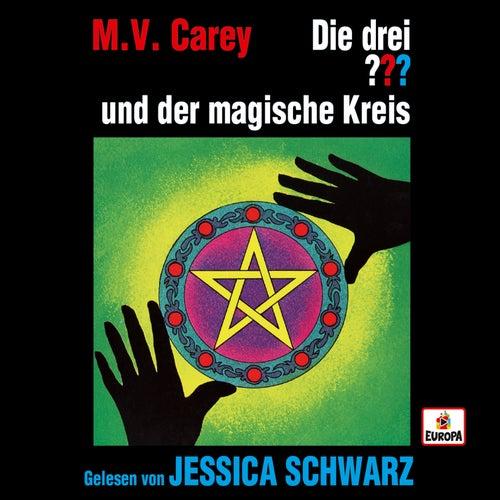 Jessica Schwarz liest ...und der magische Kreis von Die drei ???