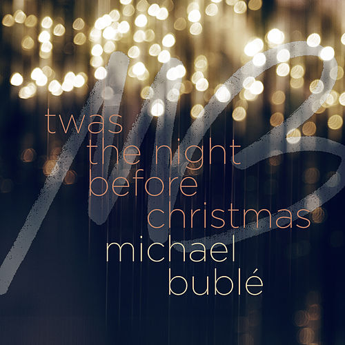'Twas the Night Before Christmas de Michael Bublé
