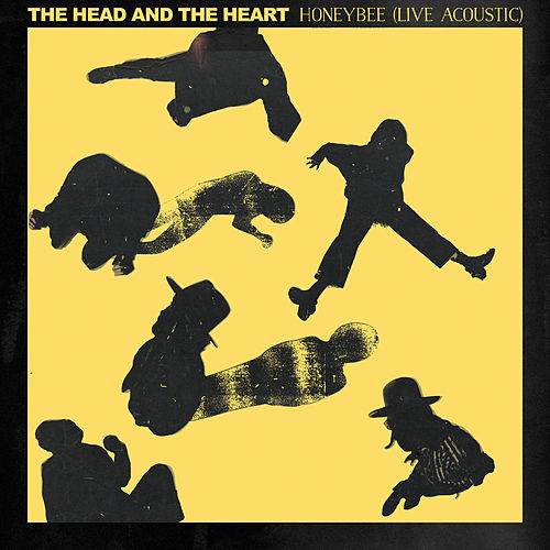 Honeybee (Live Acoustic) di The Head and the Heart